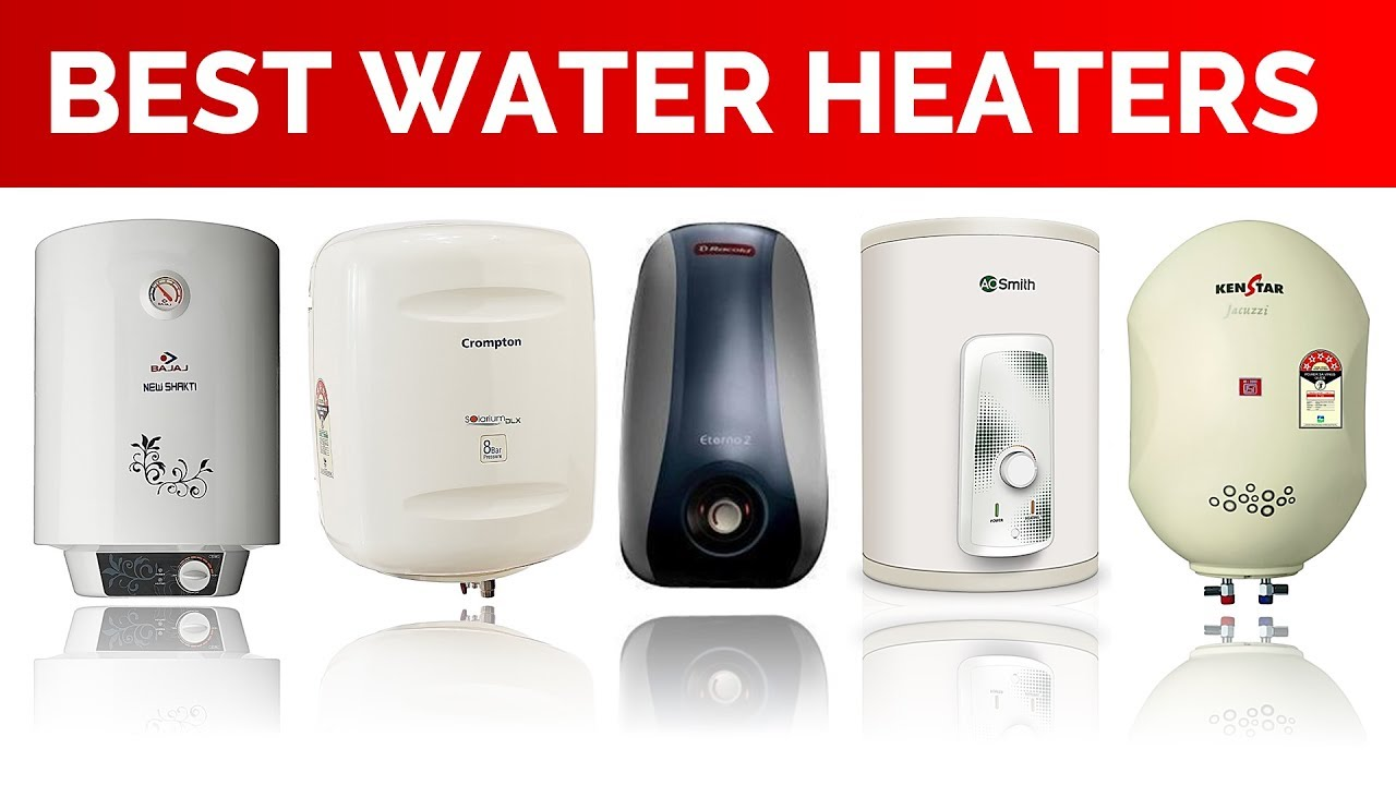 Top Best Water Heaters Geysers In India 2019 Reviews