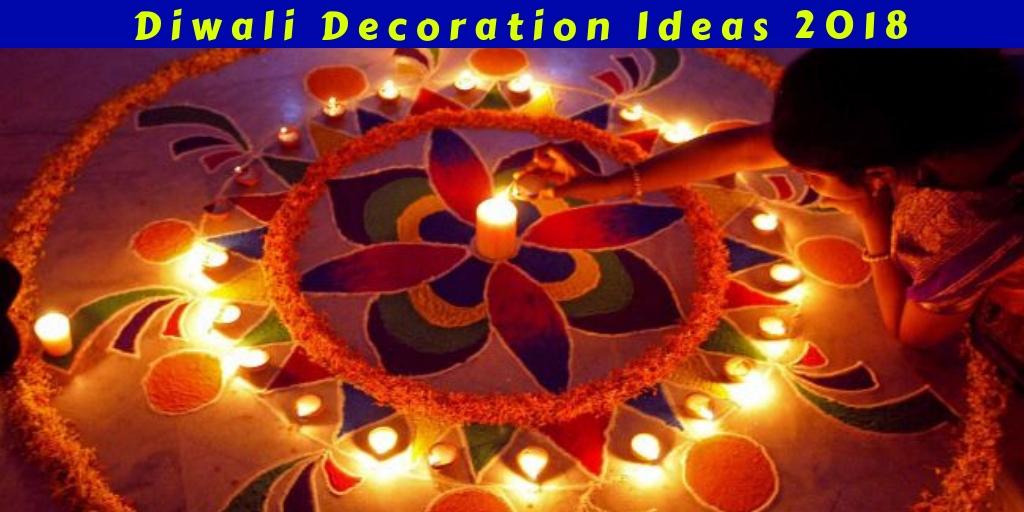 Diwali Decoration Ideas 2018